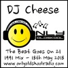 DJ Cheese - The Beat Goes On 21 - 18thMay 2018
