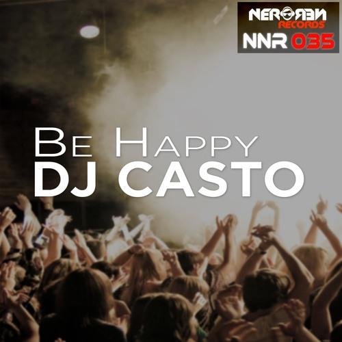 Dj Casto - Be Happy (Original Version)