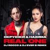 Скруджи & Наzима - Real One (DJ ROCCO & DJ EVER B Remix)