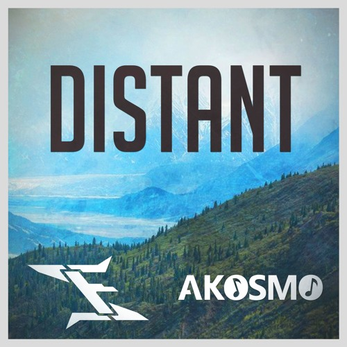 Infowler & Akosmo - Distant