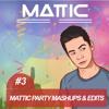 Mattic Party Mashups & Edits #3 (FREE DOWNLOAD)