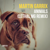 Martin Garrix - Animals (Lethal MG Bootleg)