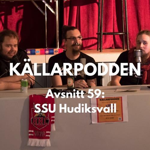 Avsnitt 59: SSU Hudiksvall