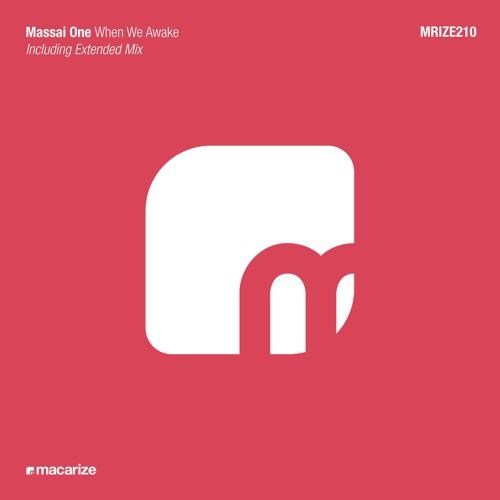 Massai One - When We Awake [Macarize]