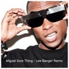 Miguel - Sure Thing - Lee Banger Remix- FREE DOWNLOAD LIMITED TIME
