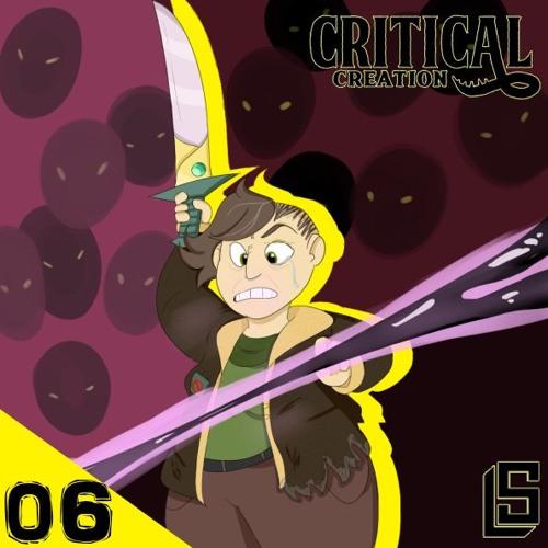 Critical Creation - 6 : Skyra the Scourge