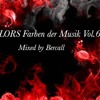 COLORS Farben Der Musik Vol.6  Mixed By Bercall