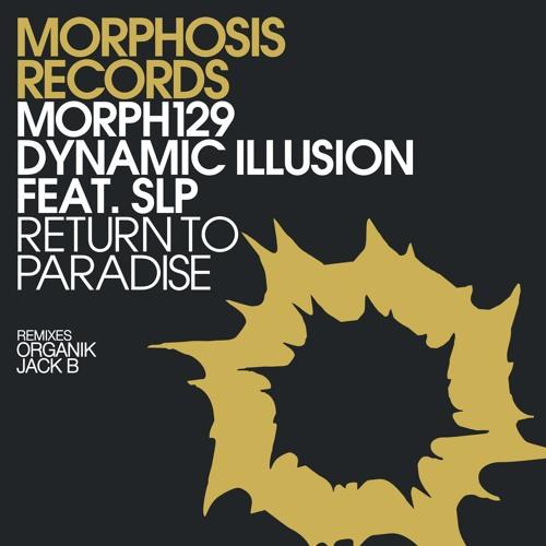 Dynamic Illusion Feat. SLP - Return To Paradise (Original Mix)