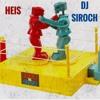 Knock Ya Block - Heis & DJ Siroch