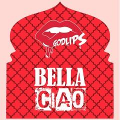 Bella Ciao (Godlips Remix)
