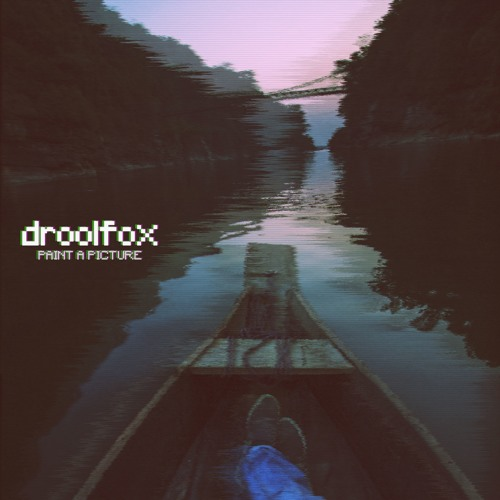 Paint A Picture - Droolfox