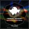 Roselia - -HEROIC ADVENT- (Similar Outskirts Remix)