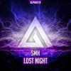 SMH - Lost Night // Premiered by W&W + Timmy Trumpet