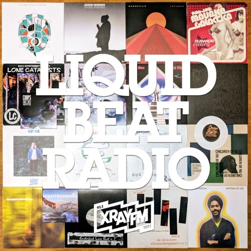 Liquid Beat Radio 05/18/18