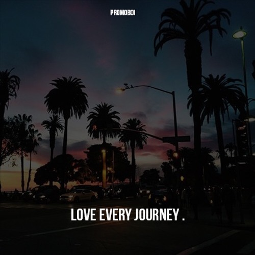 Love Every Journey