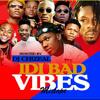 DJ Chizeal IDI BAD VIBES