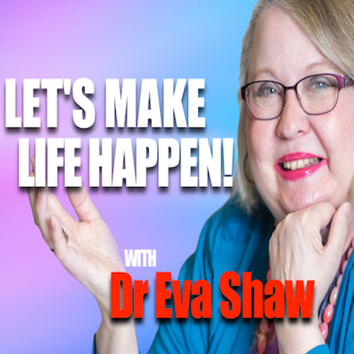 Let_s Make Life Happen Show 4
