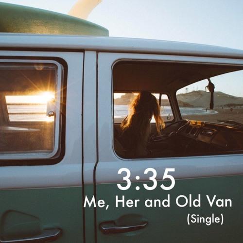 Me, Her and Old Van