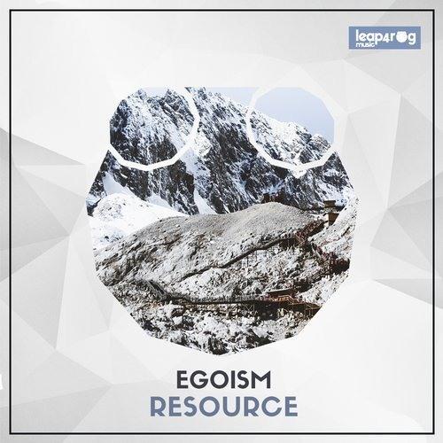 Egoism - Resource (Original Mix)