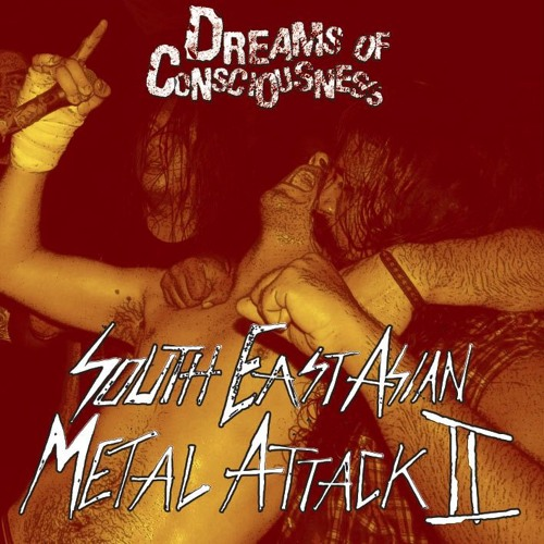 Mixtape 15: South East Asian Metal Attack 2