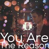 You Are The Reason | Bethany and Mozart Cover
