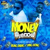 Bling Dawg & Ding Dong - Money Window (clean)