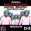 Sidhuz Mashup Remixed By Dj Bhajan & Rokitbeats