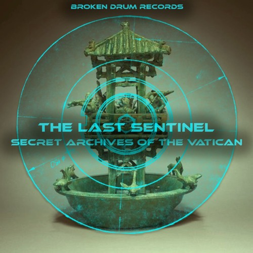 The Last Sentinel by Secret Archives of the Vatican