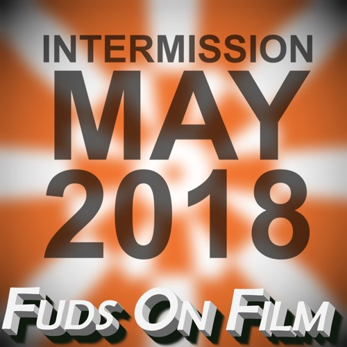 Intermission, May 2018