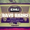 Rave Radio Episode 114 with Arman Cekin