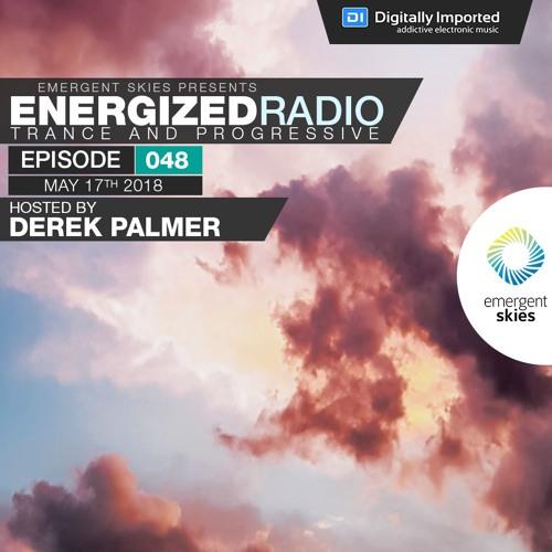 Energized Radio 048 with Derek Palmer [May 17 2018]