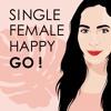 #02: OMG! Single mit 31 - Was jetzt? - Wie ich es geschafft habe, wieder glücklich zu werden