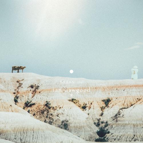 Ian Hawgood - 光 (album preview)