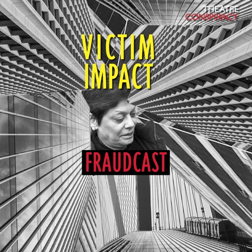 Victim Impact Podcast Episode 3
