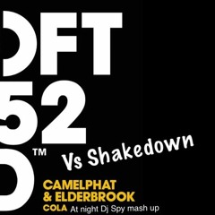 CamelPhat & Elderbrook vs Shakedown - Cola At Night Dj Spy Mash up sample