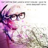 Ben Böhmer Feat. Wood & Simon Krause - Give Me (Rene Deepreen Remix)Free Download