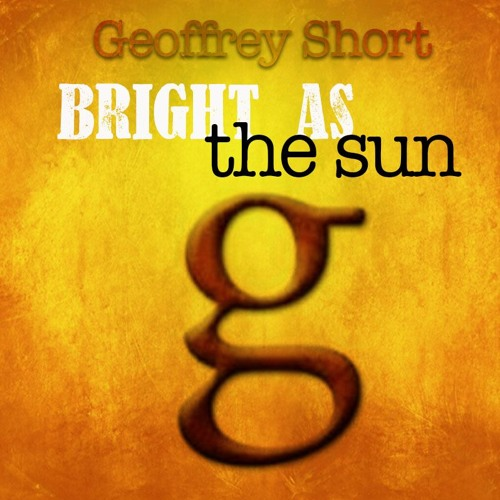 Bright As The Sun