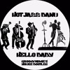 Hot Jazz Band - Hello Baby (groovy Movie's House Bootleg) - Free download