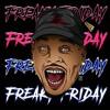 Chris Brown Ft Lil Dicky Ft ItsRahTheProducer Freak Friday (Westside Anthem)