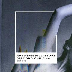 Aayushi & Dillistone - Diamond Child (MUTO Remix)