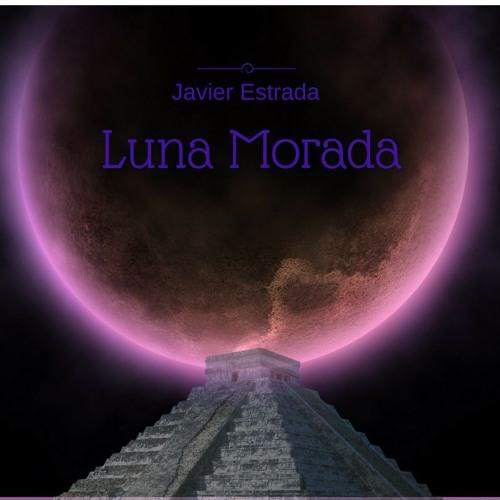 Javier Estrada - Luna Morada (Listen in Spotify)