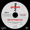 GROOVE THEORY Ft. DOVEY MAGNUM - Tell Me Fi Bawl Out (DJ Kayla G x Fyah Squad Sound REMIX)