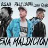 Ozuna - Nena Maldición (Remix) ft. Paulo Londra,Lenny Tavarez