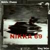 Nikka 69 (ft. King Kelso)