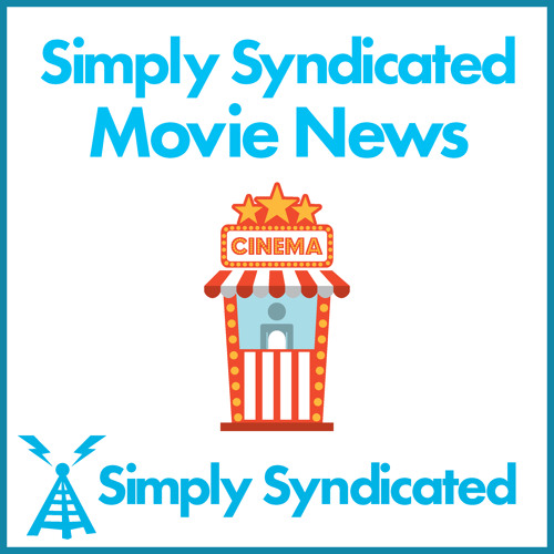 The 121st Simply Syndicated Movie News