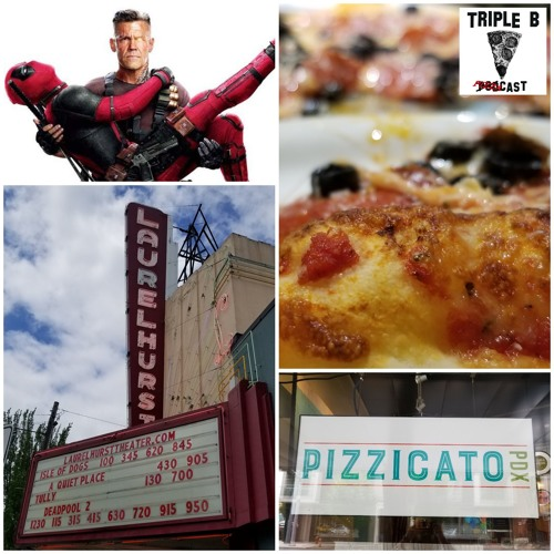 Episode 81 - Deadpool 2 + Pizzicato (5 - 20 - 18)