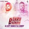 Daru Badnam Dj Mty Dubai And Dj Sandy Mp3
