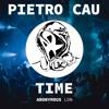 Pietro Cau - Time (Original Mix) - Snippet