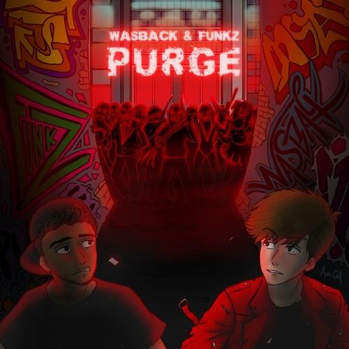 Wasback & Funkz Purge