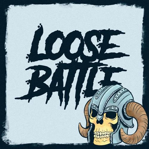 Loose Battle